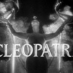Cleopatra (1934): The Celluloid Dungeon